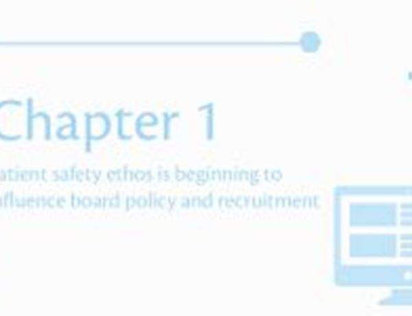 Patient safety ethos is beginning to influence board policy and recruitment